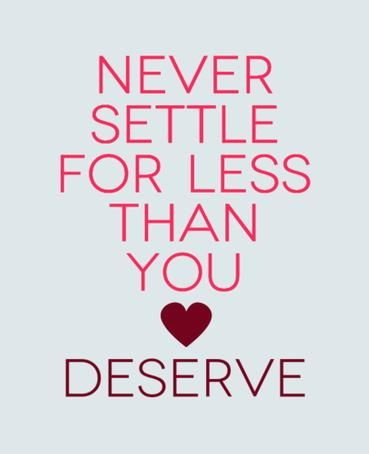 Settling For Less Quotes Beauteous Never Settle For Less Quotes  Quotes To Remind Me Pinterest
