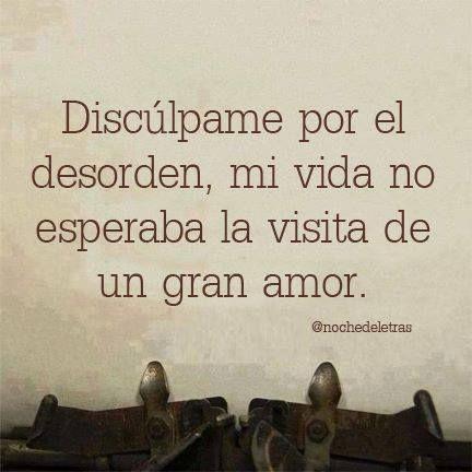 Amor Inesperado Frases Pinterest Love Quotes Love Y Love Is
