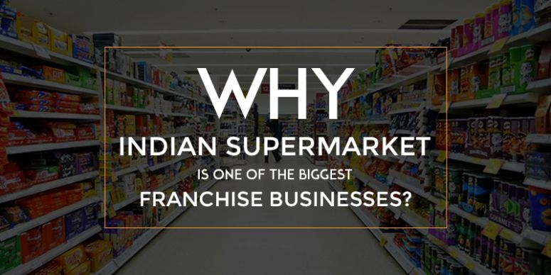 Why Indian Supermarket is One of the Biggest Franchise