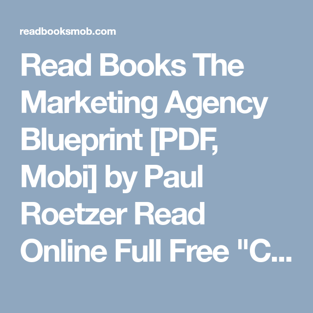 Read books the marketing agency blueprint pdf mobi by paul read books the marketing agency blueprint pdf mobi by paul roetzer read online malvernweather Image collections