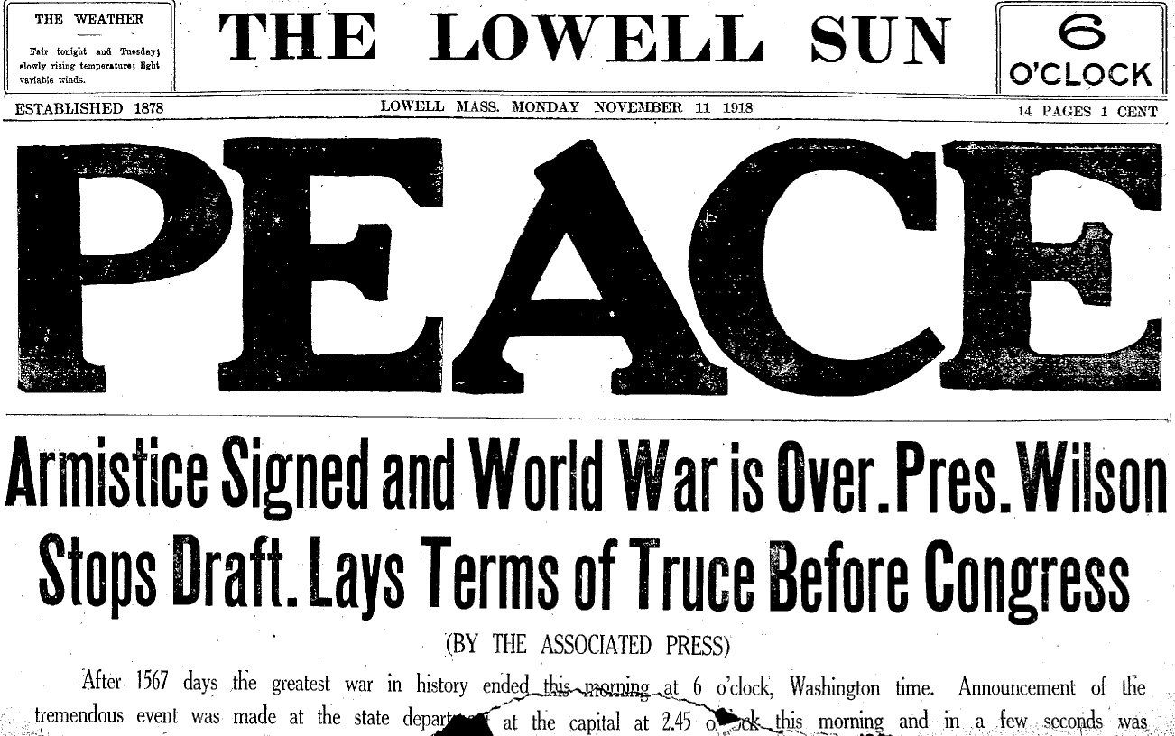 This headline is saying the war is over. The armistice was signed on ...