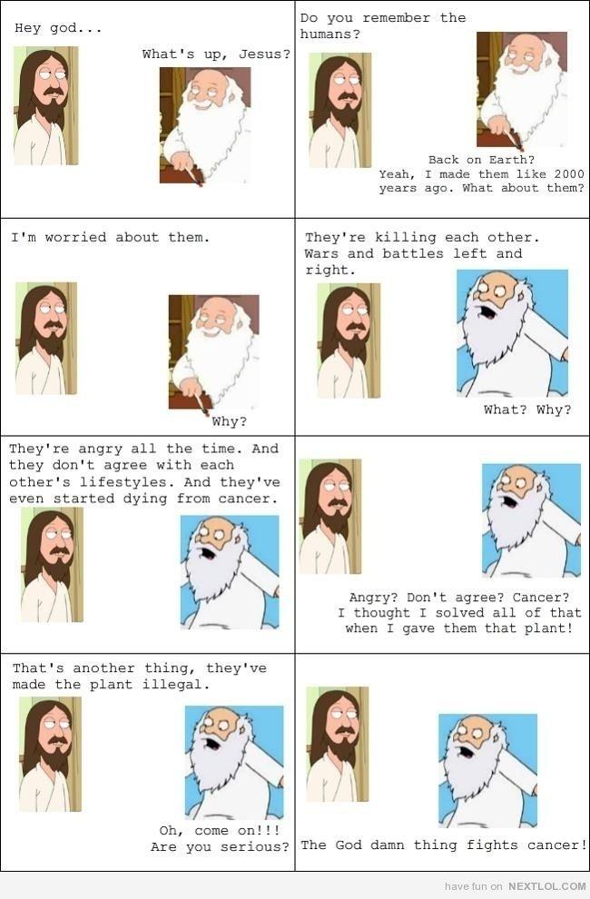 Jesus and God discuss humans and marijuana. Priceless!!