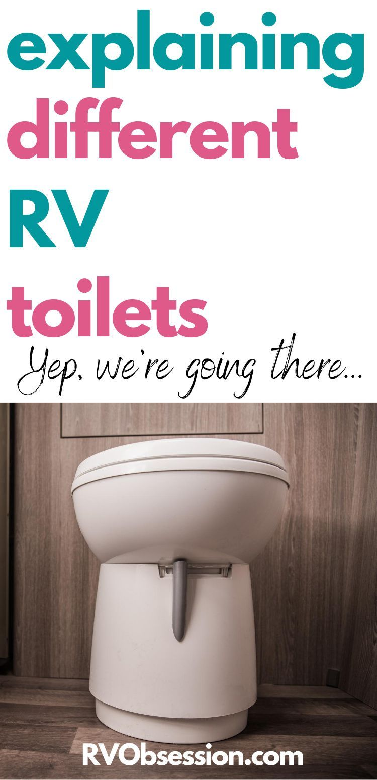 Rv Toilets Rv Obsession In 2020 Rv Rv Camping Tips Rv Maintenance