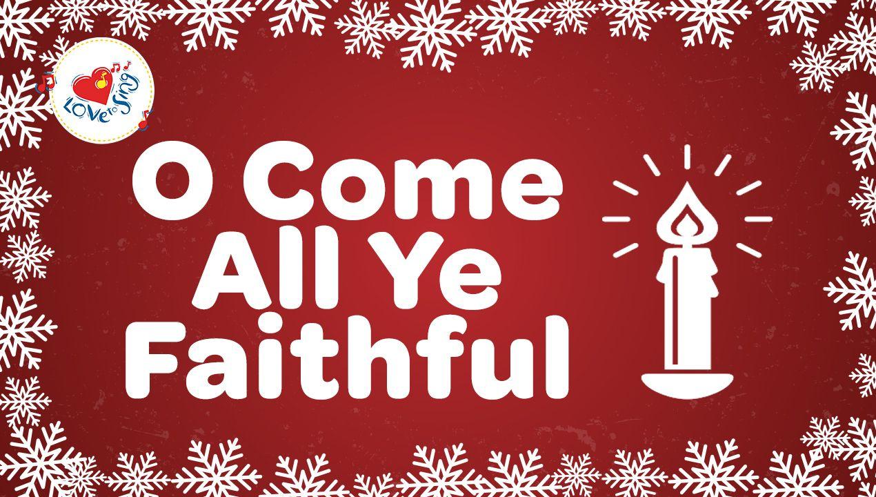 O Come All Ye Faithful Free Lyrics Download Includes A Free