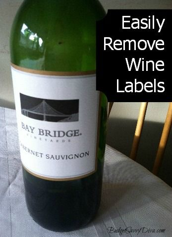 How To Easily Remove Labels From Wine Bottles Remove Labels Wine Bottle Wine Bottle Diy
