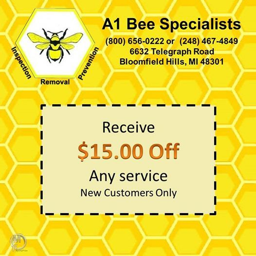 If you are a new customer, you can get $15 OFF any service when you present this promotion!!!!!  Just call (248) 467-4849 to setup an appointment!   Call A1 Bee Specialists in Bloomfield Hills, MI today at (248) 467-4849 to schedule an appointment if you've got a stinging insect problem around your house or place of business! You can also visit www.a1beespecialists.com!