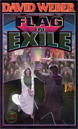 Flag In Exile Honor Harrington Series 5 By David Weber David Weber Honor Harrington Best Novels