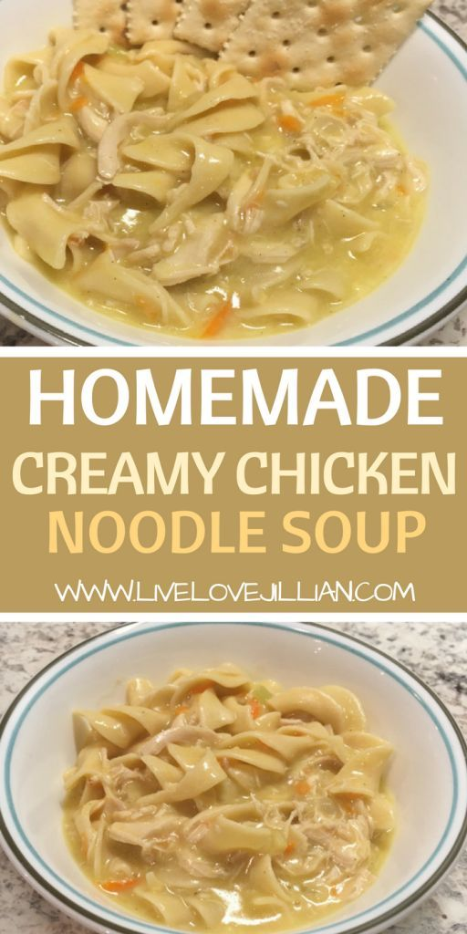 The Most Amazing Chicken Noodle Soup Ever Made - Live.Love.Jillian