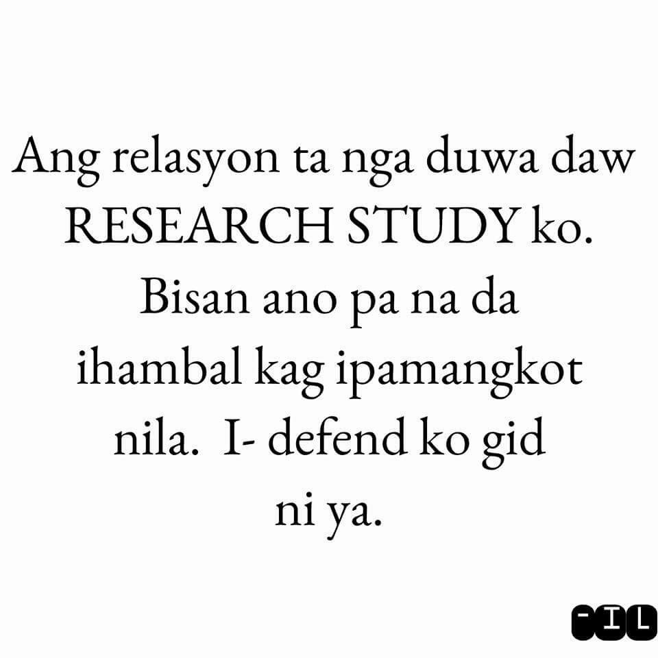 Research Study (CTTO) | Hugot Quotes, Hugot, Hugot Lines