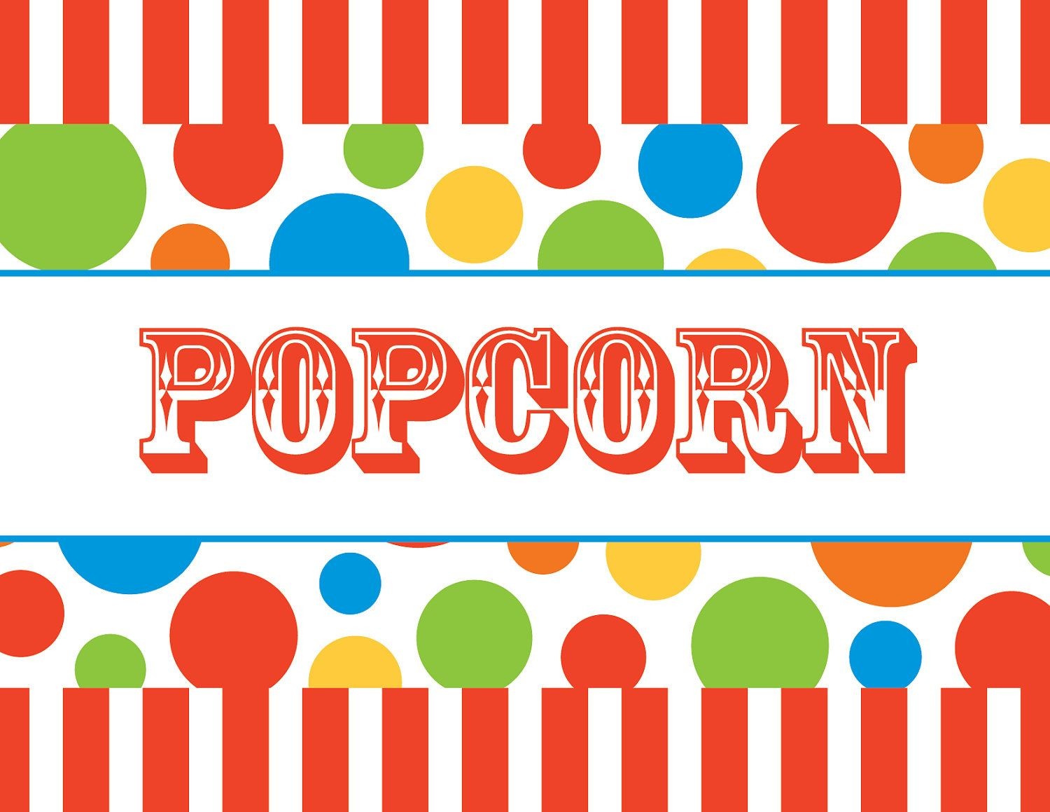 graphic relating to Popcorn Sign Printable called 7 Simplest Pictures of Circus Printable Food items Indicators - Circus