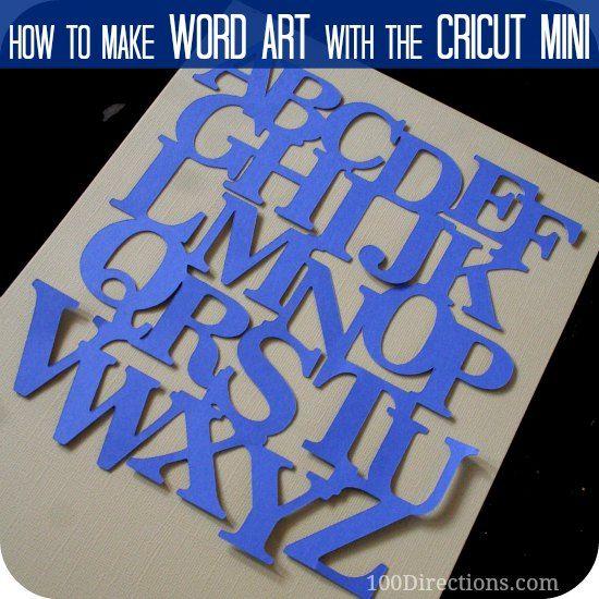 Get Creative With The Cricut Mini Making Word Art Cricut Scrapbooking Cricut Word Art