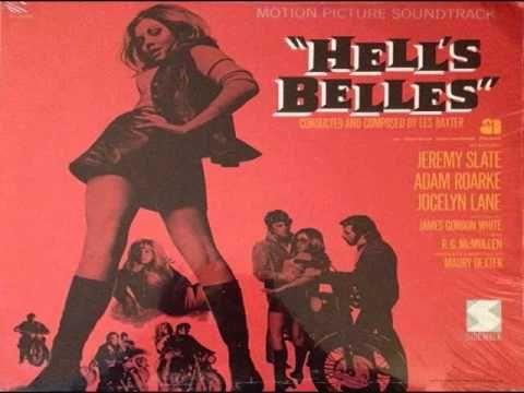 les baxter  hell's belles (full soundtrack) I969