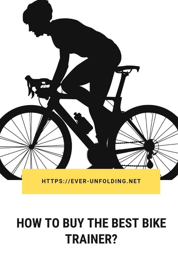 Best Bike Trainer Reviews In 2019 Bike Trainer Reviews Bike