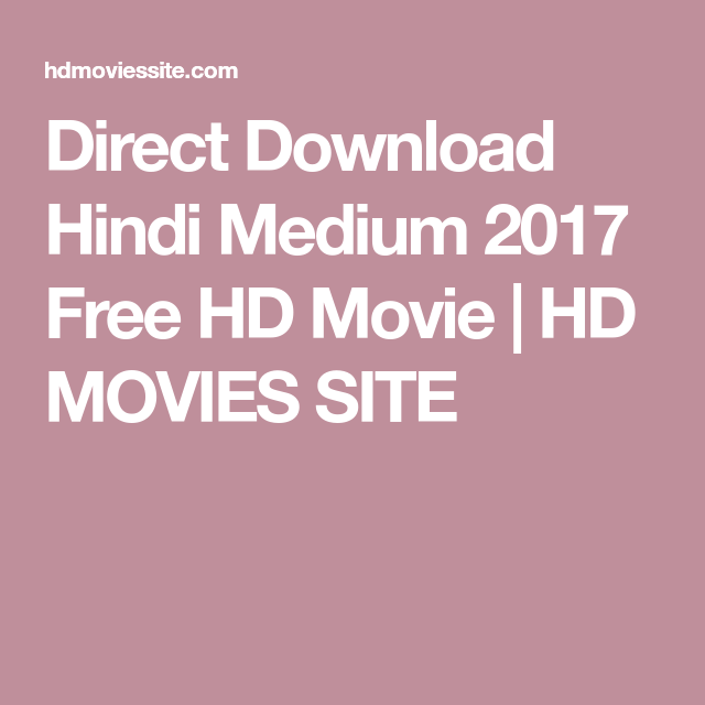 Hindi Medium Full Movie Hd 1080p Free Download