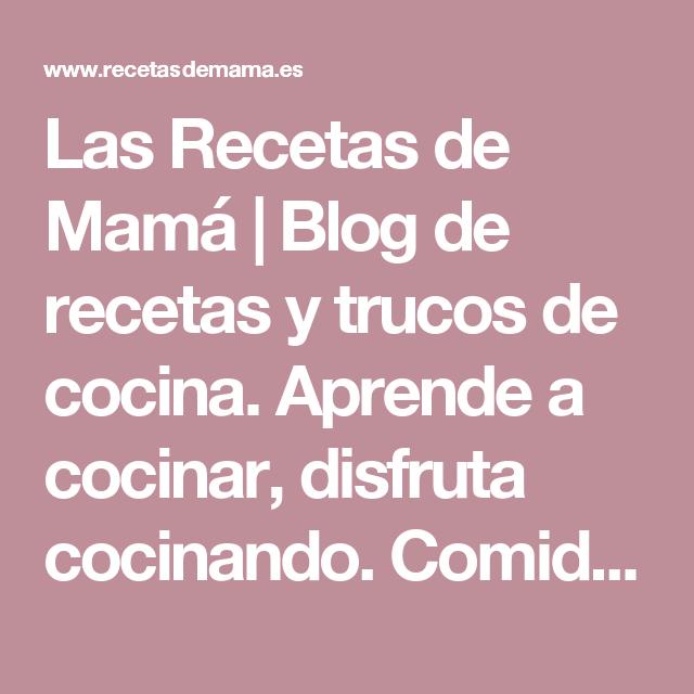 e65da3310177ae8d0f1b7f38025efbac - Las Recetas De Mama