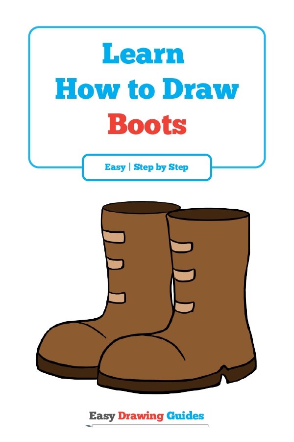 How To Draw Boots Really Easy Drawing Tutorial How To Draw
