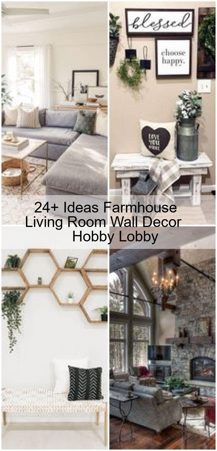 24+ Ideas Farmhouse Living Room Wall Decor Hobby Lobby | Dekor