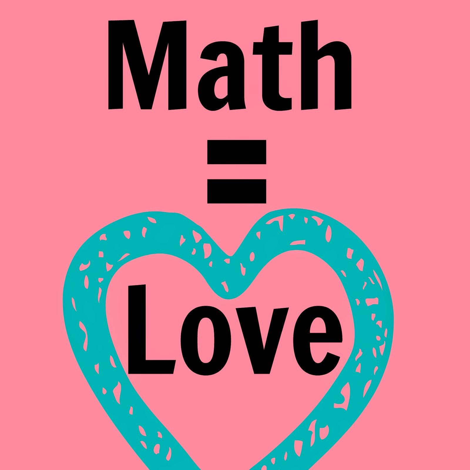Math = Love... Getting \