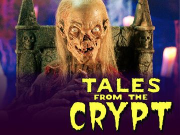 Seriously Why Was I Watching Tales From The Crypt As A Small