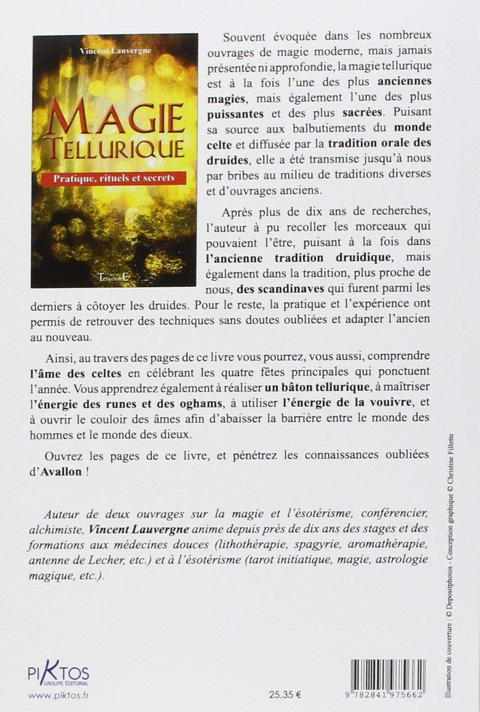 Amazon Fr Magie Tellurique Pratique Rituels Et Secrets Vincent Lauvergne Livres Rituels Magie Verte Druidique