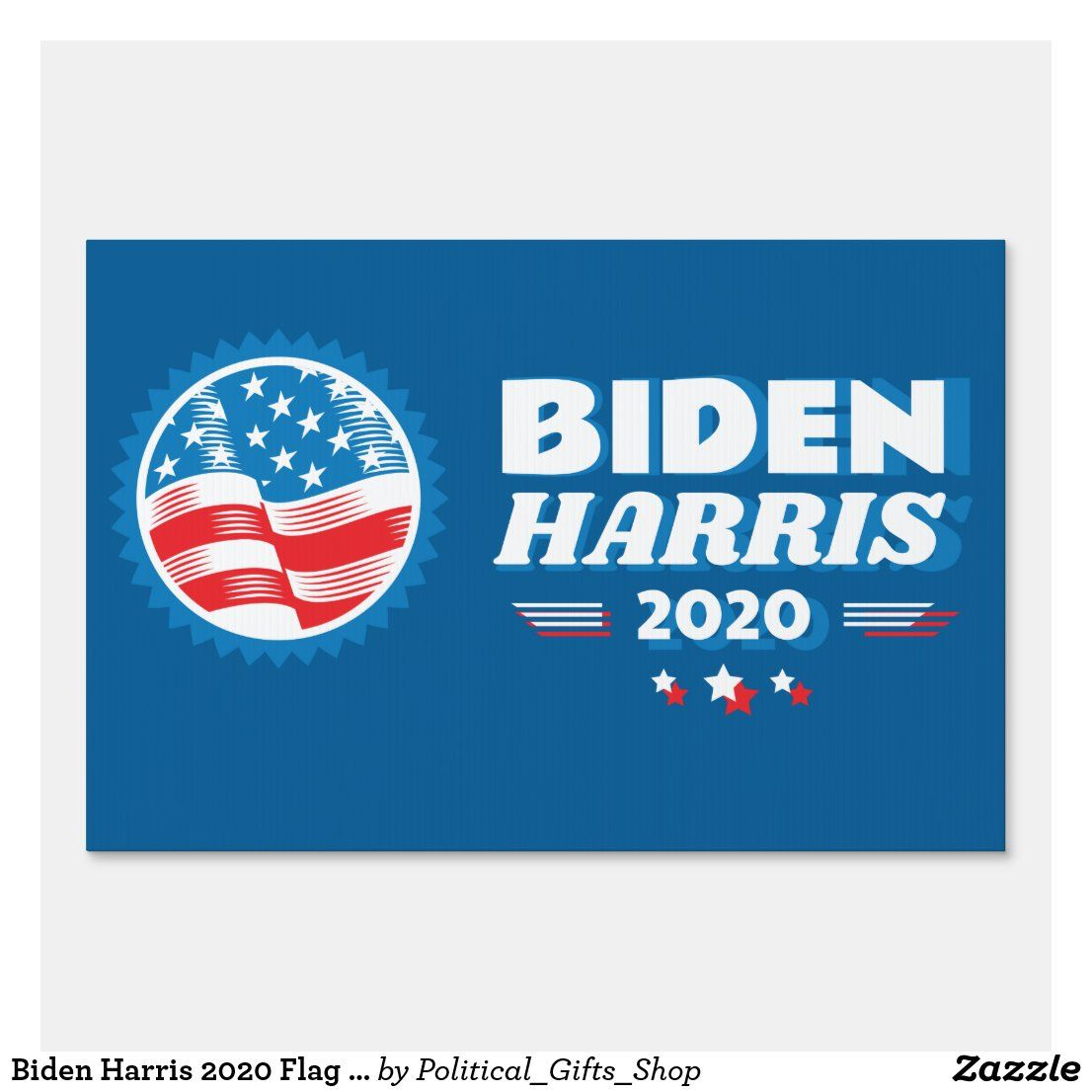 Biden Harris 2020 Flag Seal 2 Blue Sign Zazzle Com In 2020 Printing Double Sided Create Sign Custom Holiday Card
