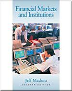 Financial Markets And Institutions (with Infotrac), 7th Edition