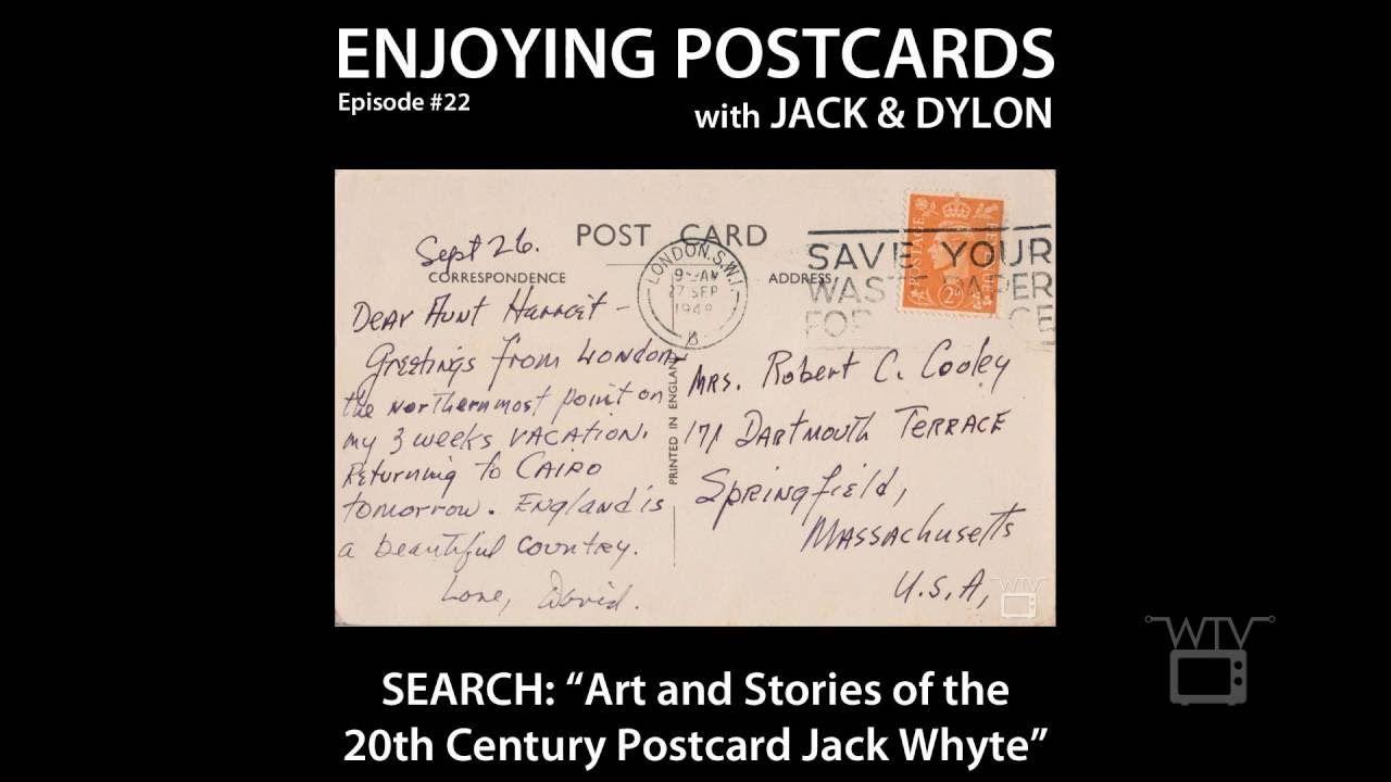 Enjoying Postcards with Jack and Dylon - Episode #22