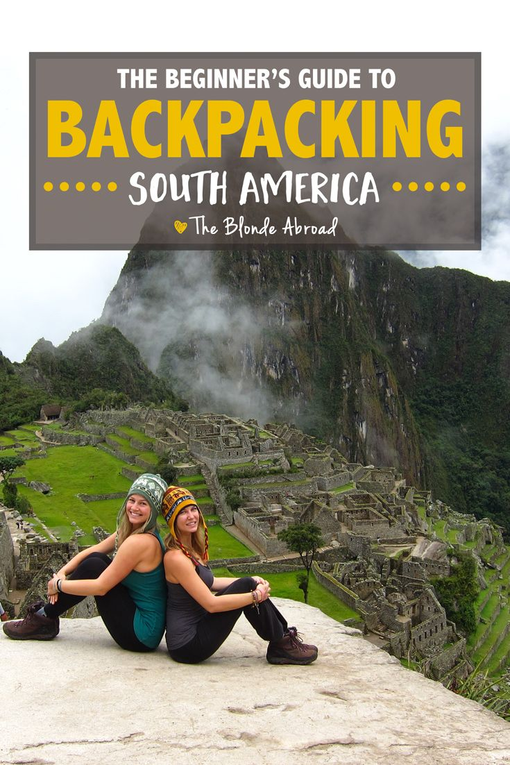 The Beginner's Guide to Backpacking South America