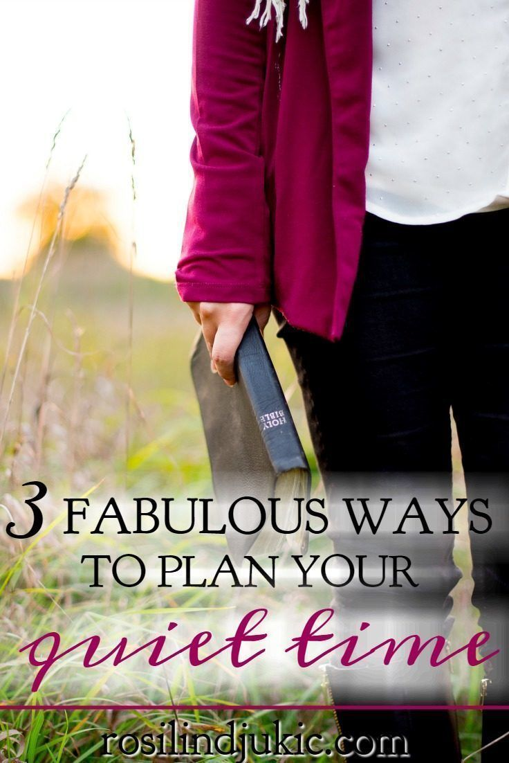 3 Simple Ways to Plan Your Quiet Time   Spiritual Disciplines