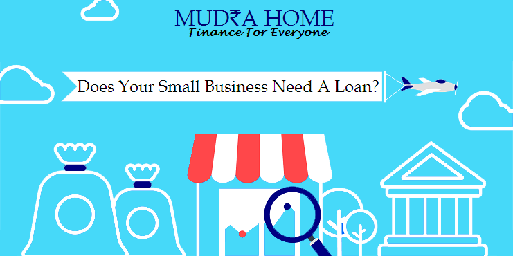 Does Your Small Business Need A Loan Need A Loan Business Loans Business