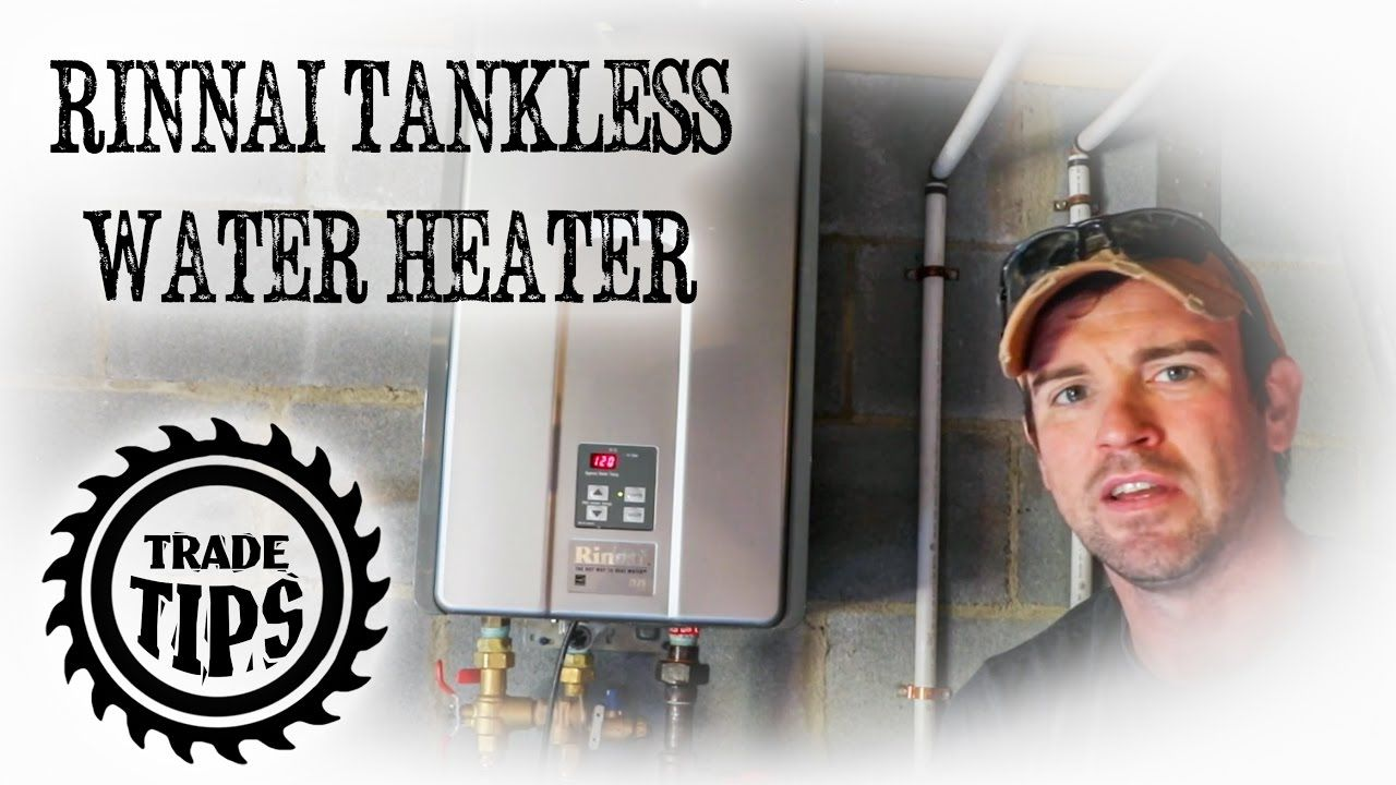 Rinnai Tankless Hot Water Heater Review Charlie Rankin With The Rankin Ranch Gives His Point Of View In Tankless Hot Water Heater Hot Water Heater Water Heater