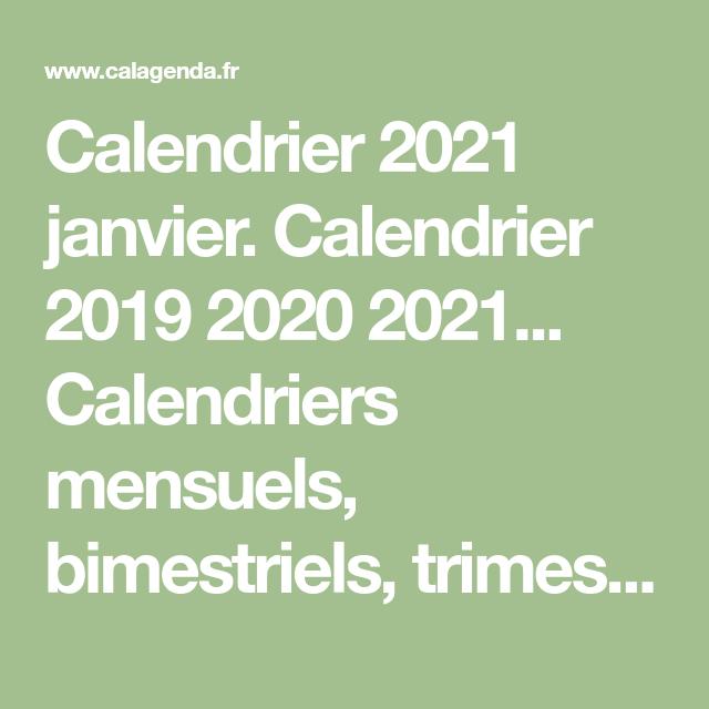 Calendrier 2021 janvier. Calendrier 2019 2020 2021 Calendriers