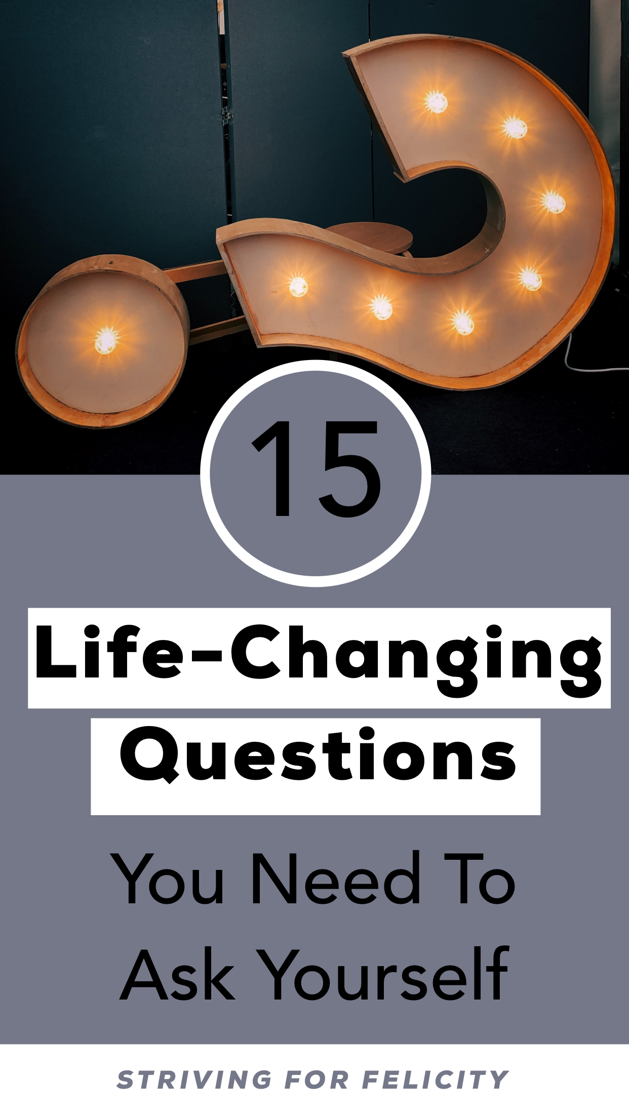 15 Life Changing Questions