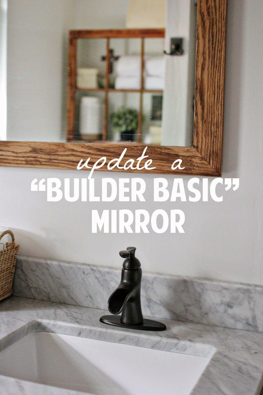 Update a builder basic bathroom mirror   DIY Home Decor   Pinterest ...