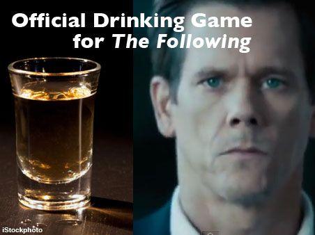 DrinkingGameTheFollowing