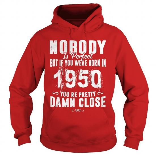 67th Funny Anniversary Gifts Ideas Aged Nobody Perfect Born 1950 Youre Pretty Damn Close