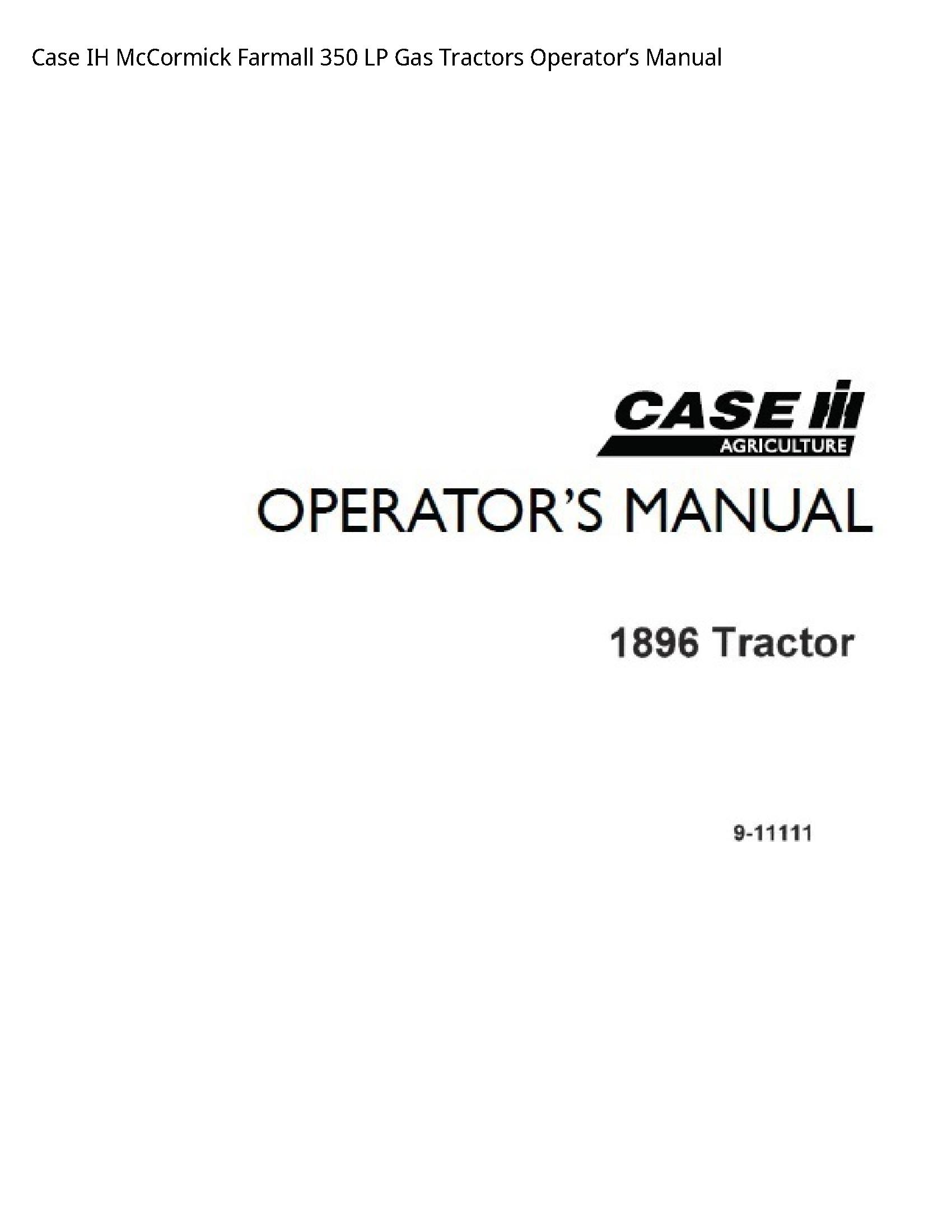 Case 350 Ih Mccormick Farmall Lp Gas Tractors Operator S Manual Farmall Manual Tractors