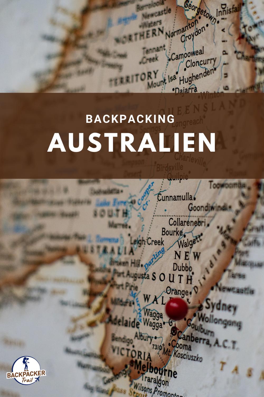 Backpacking Australien In 2020 Australien Australien Karte Australien Reise