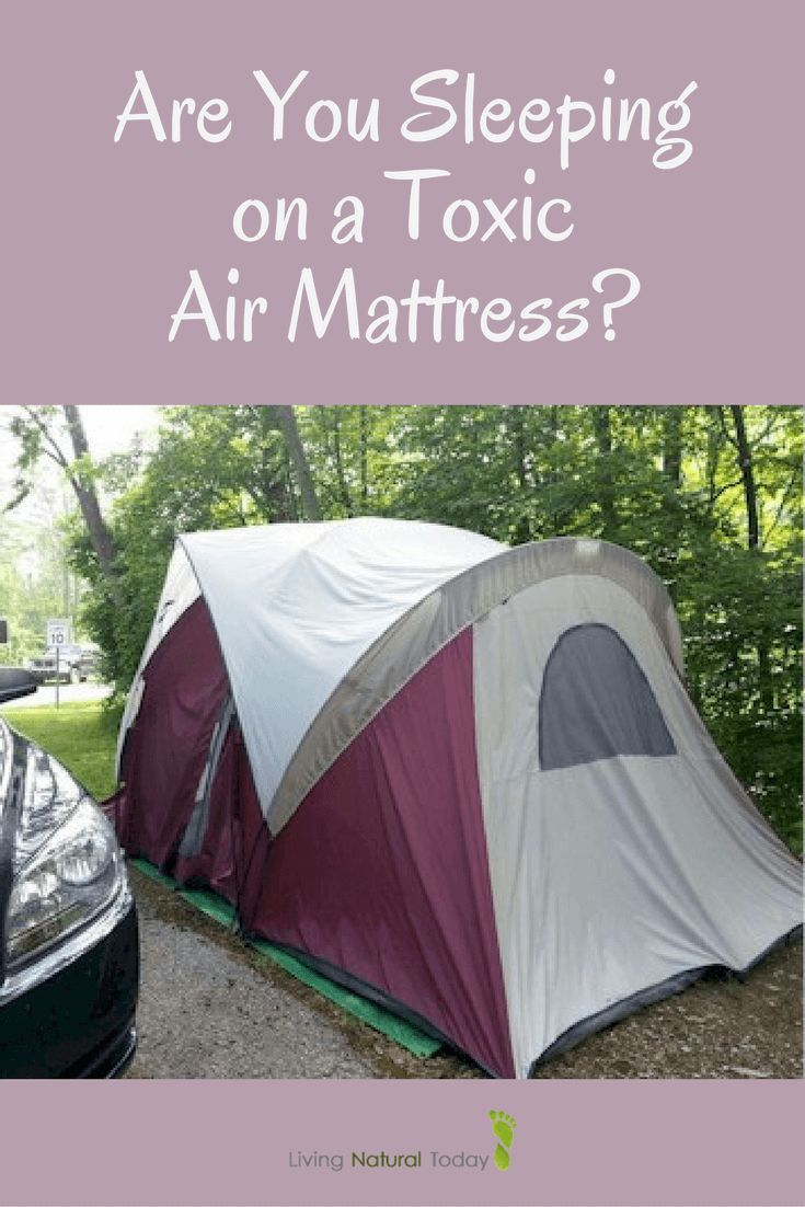 Are You Sleeping on an Air Mattress that is Toxic