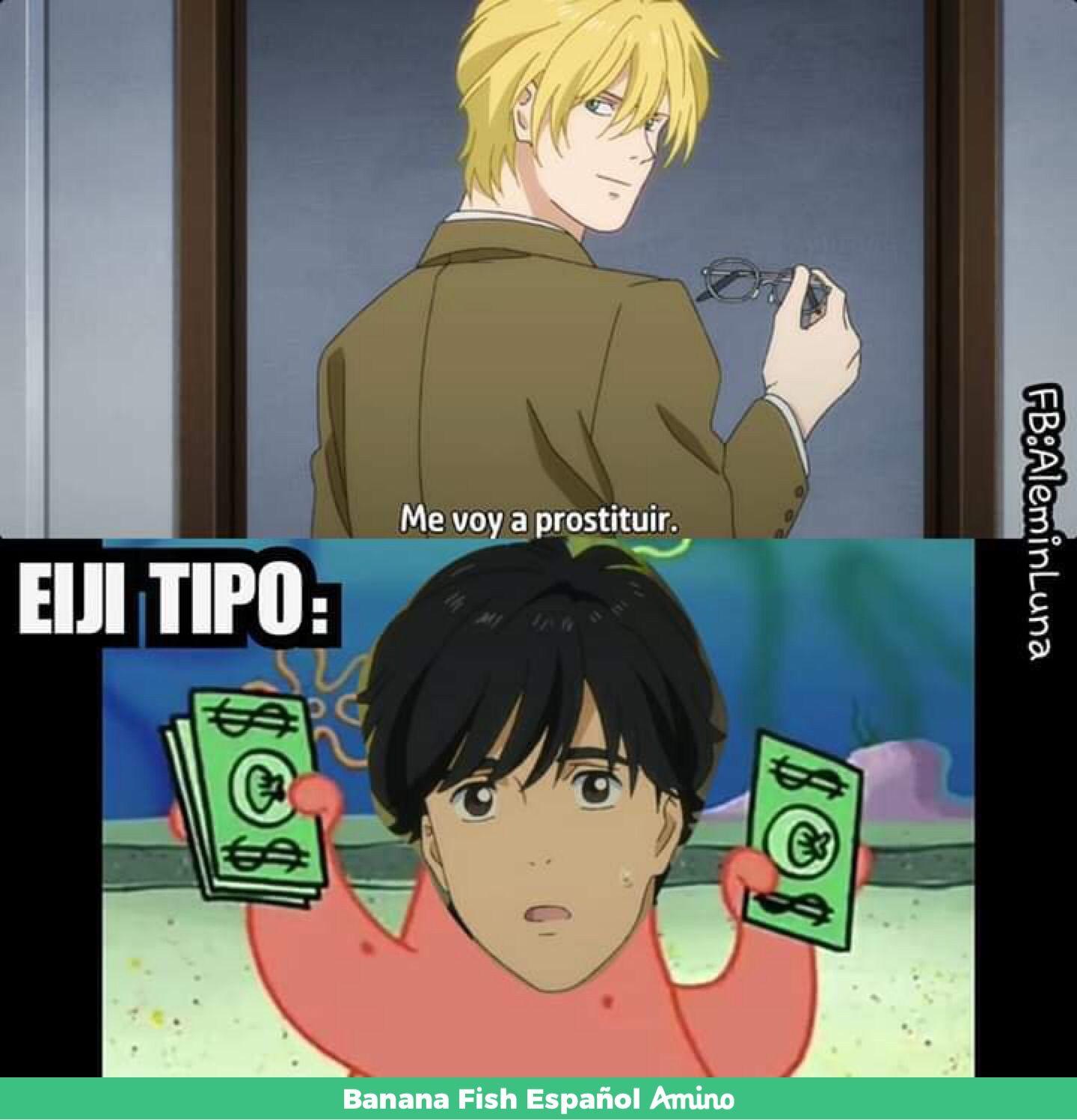 Memes a la 1 am ¿Por qué no? xd   Banana Fish Español Amino