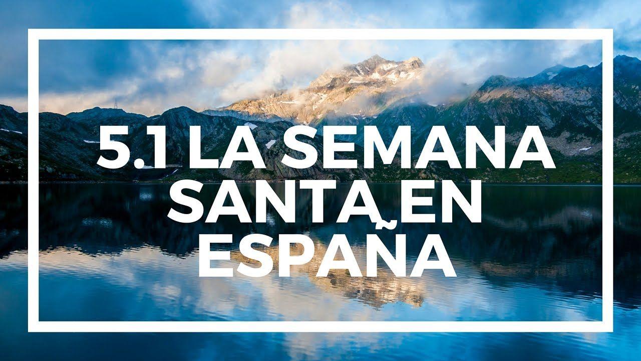 Spanish A level AQA Module 5.1 La semana santa en España