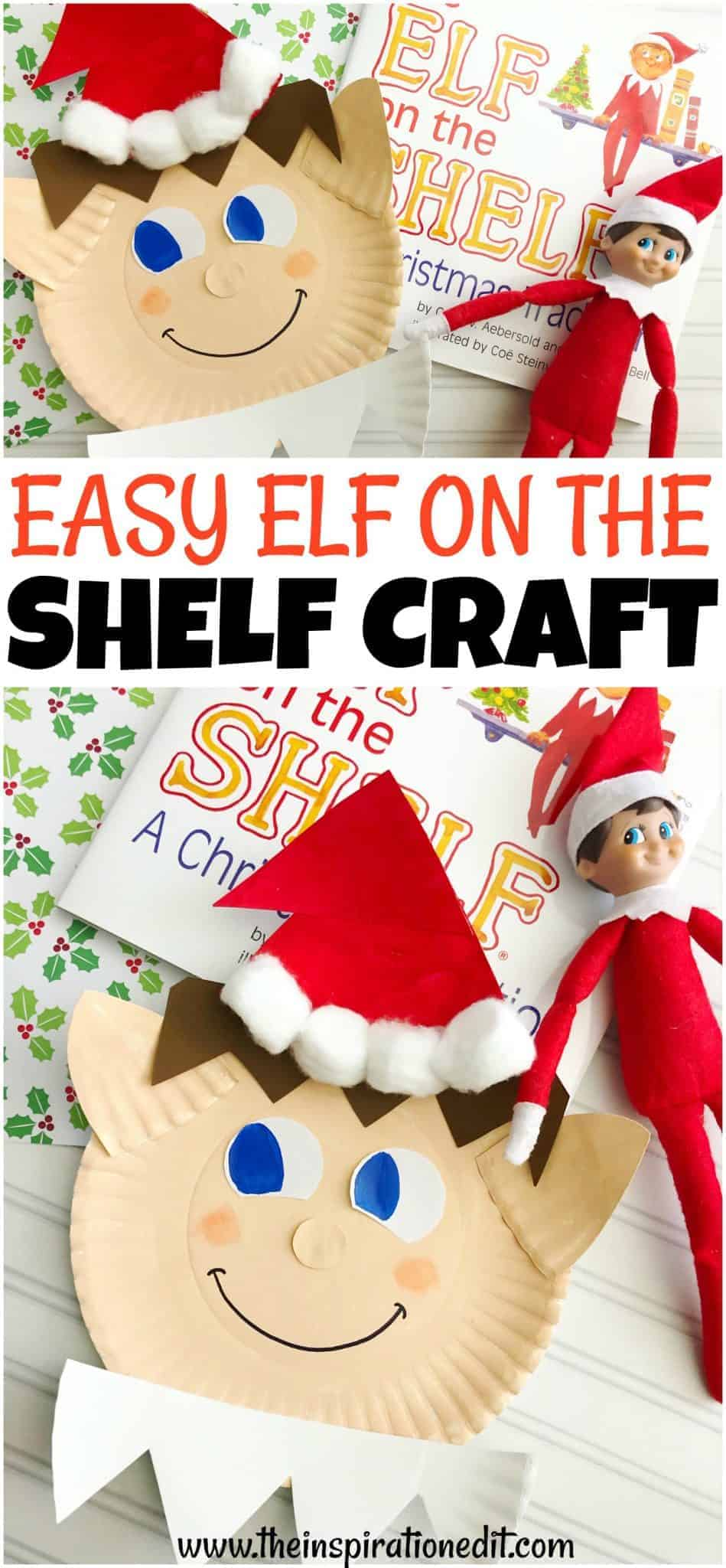 Elf On The Shelf Craft For Kids · The Inspiration Edit in