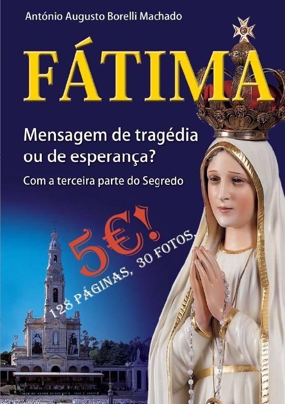 Resultado de imagen para Fátima: Mensagem de tragédia ou de esperança?