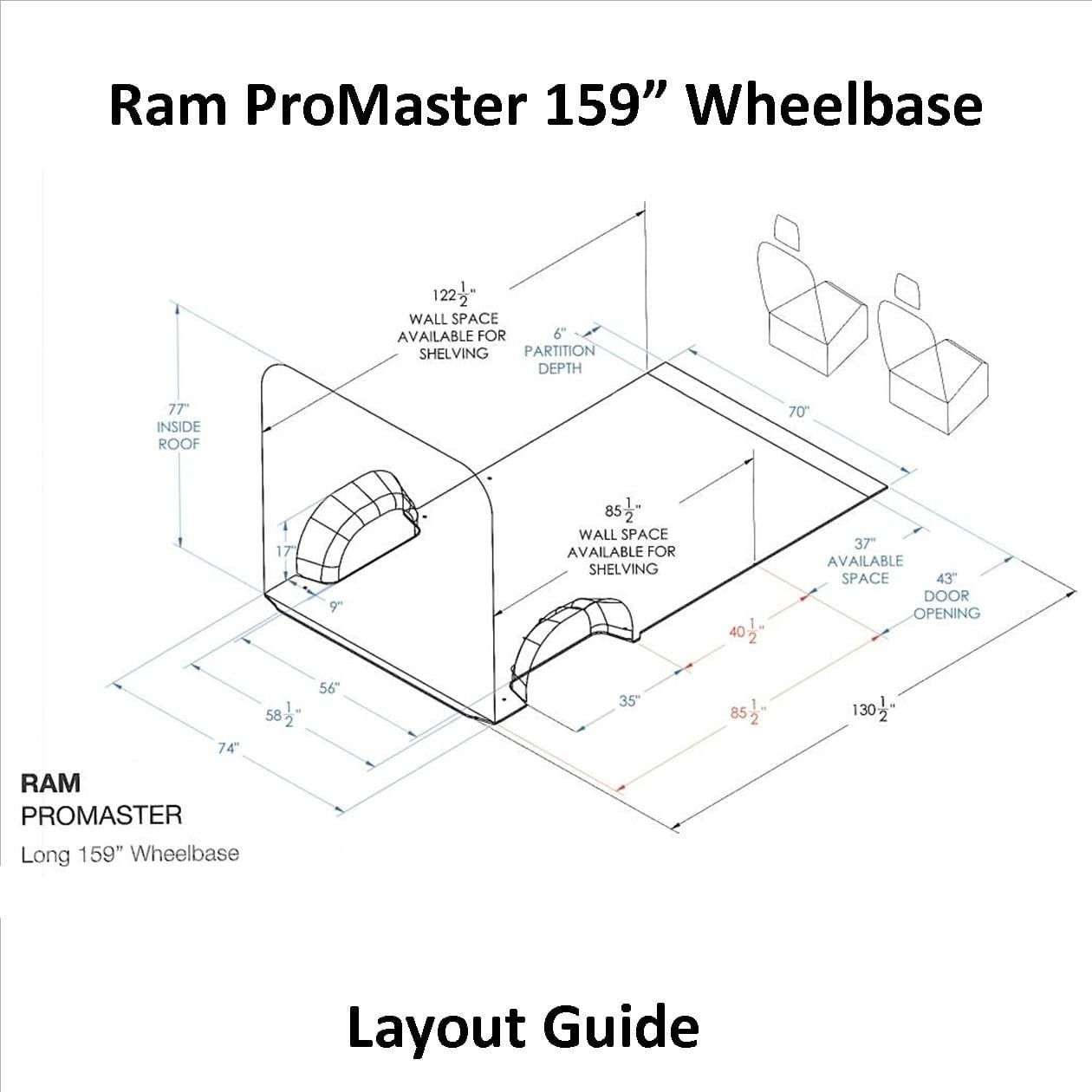 Layout Guide Ram Promaster 159 Wb Ram Promaster Van Conversion