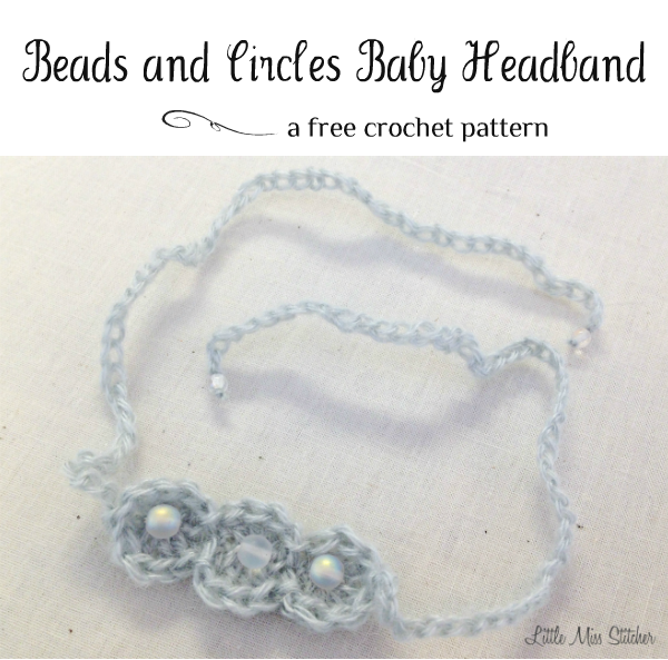 Beads and Circles Baby Headband. Free crochet pattern! | *Babies ...