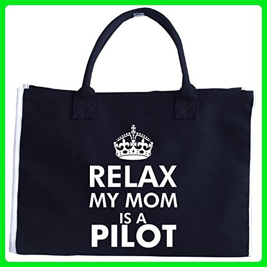 Relax My Mom Is A Pilot - Tote Bag - Top handle bags (*Amazon Partner-Link)