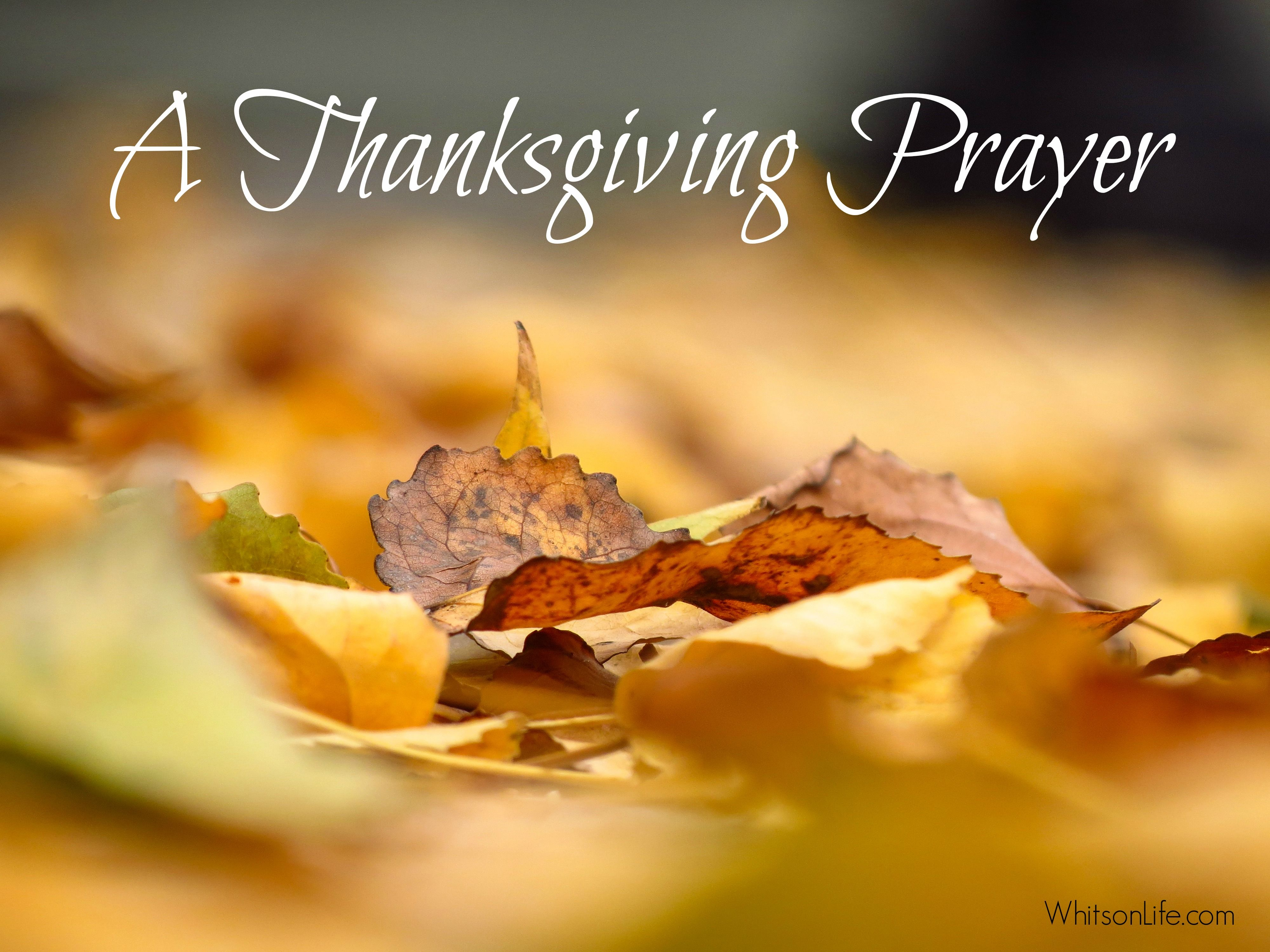 A Prayer Of Thanksgiving Prayer Service A Prayer Short Thanksgiving Prayer Thanksgiving Prayers