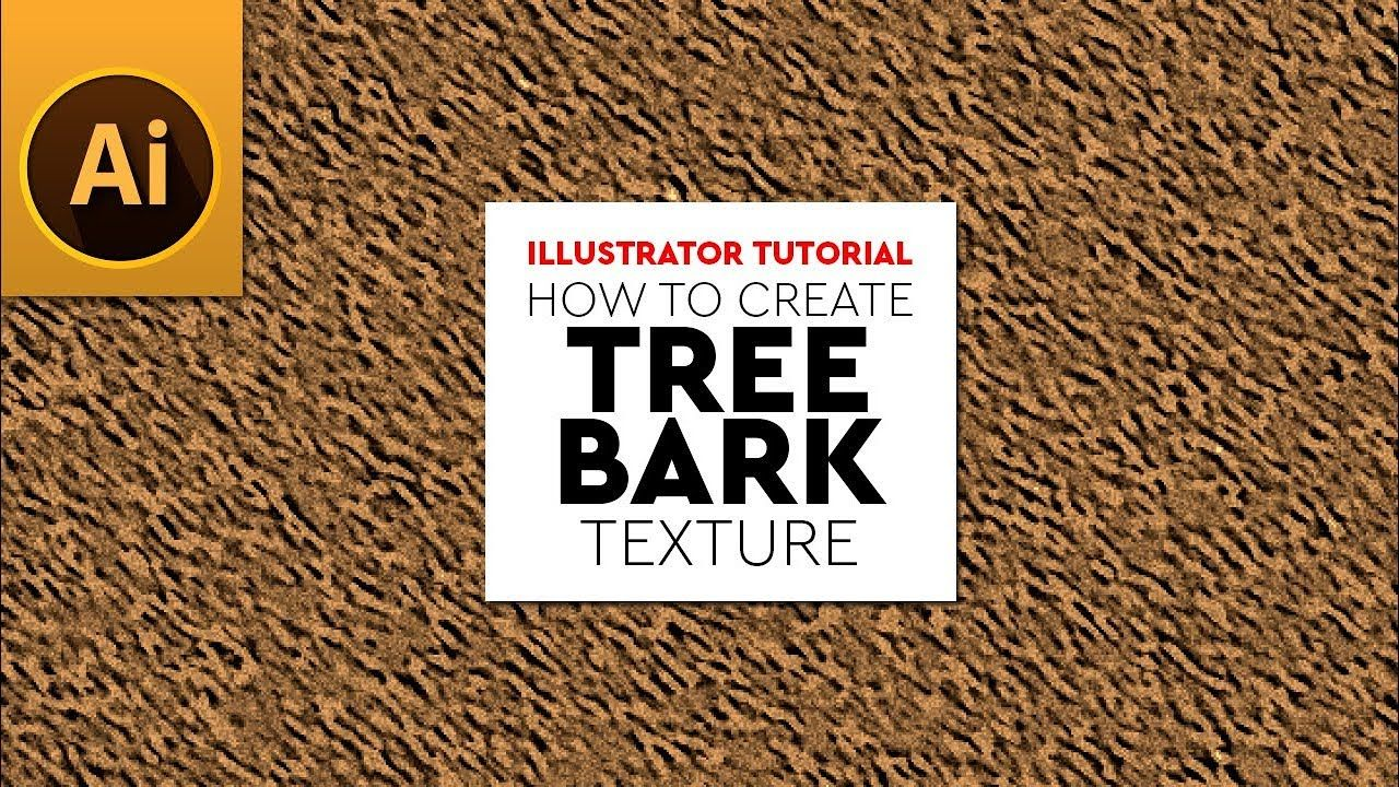 Create Tree Bark Texture Effect In Adobe Illustrator Tree Bark