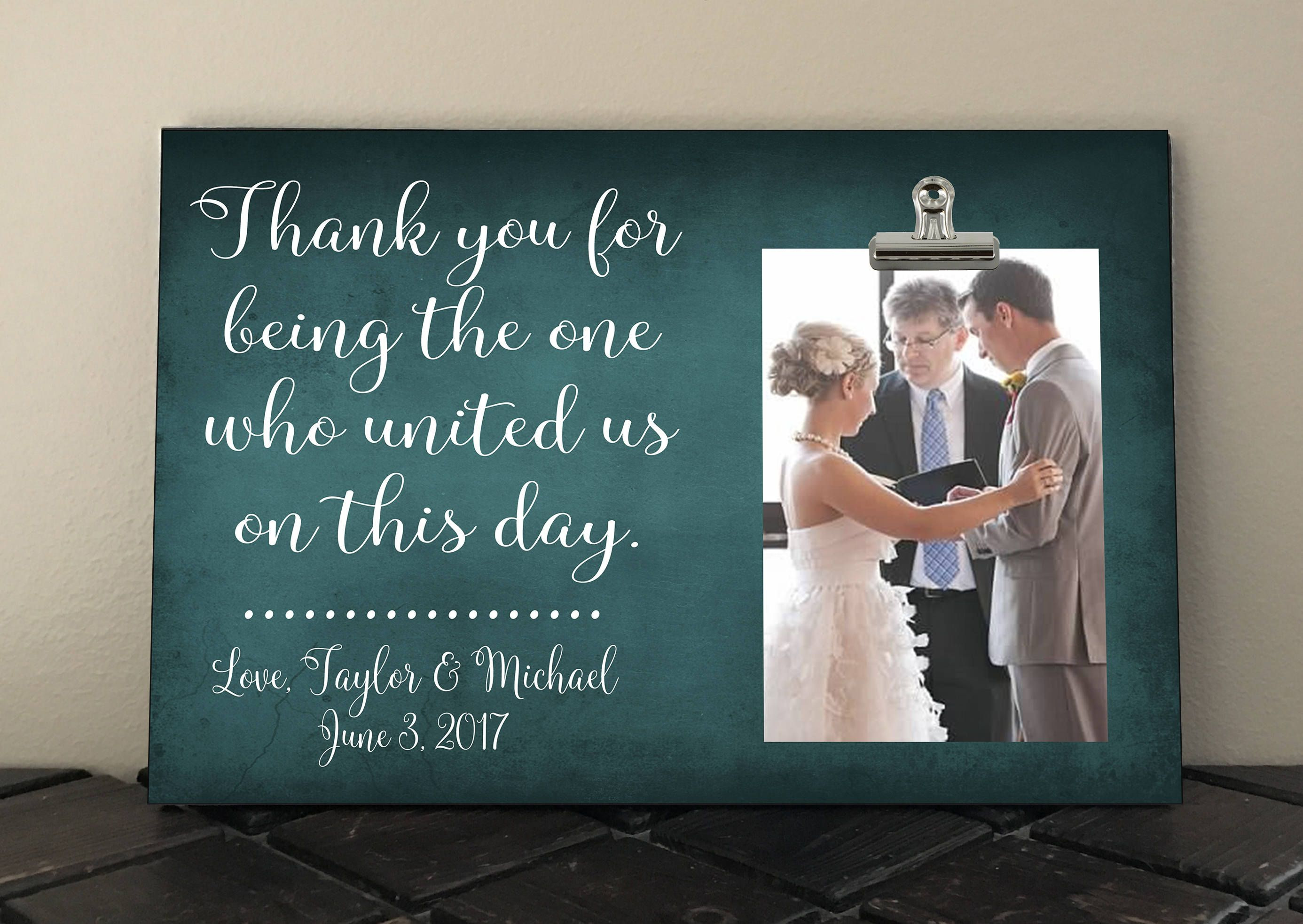 WEDDING OFFICIANT GIFT Free Design Proof And Personalization Thank You For Being The One Who United Us On This Day Wedding Gift