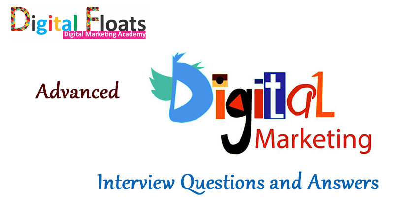 Advanced Digital Marketing Interview Questions and Answers